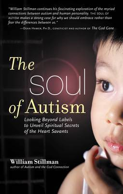Soul of Autism by William Stillman image