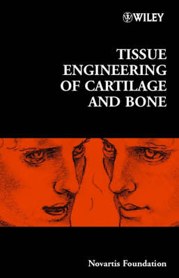 Tissue Engineering of Cartilage and Bone by Novartis Foundation image