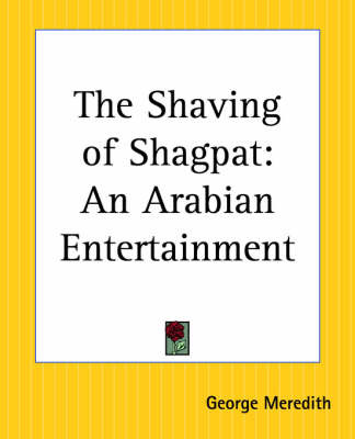 The Shaving of Shagpat: An Arabian Entertainment by George Meredith image