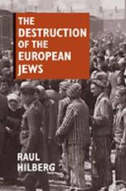 The Destruction of the European Jews by Raul Hilberg image