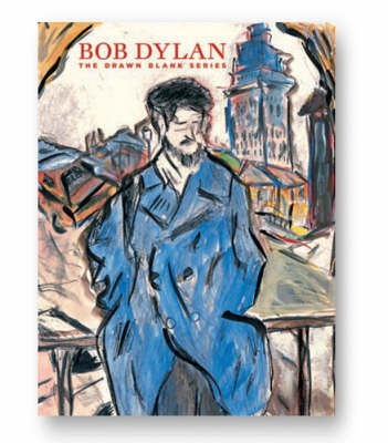 Bob Dylan: the Drawn Blank Series: Watercolor and Gouache by Jens Rosteck
