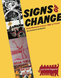 Signs of Change: Social Movement Culture 1960s to Present by Josh MacPhee image