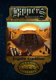 Savage Worlds RPG: Rippers Resurrected - Frightful Expeditions