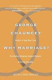 Why Marriage by George Chauncey image
