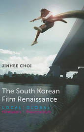 The South Korean Film Renaissance by Jinhee Choi image