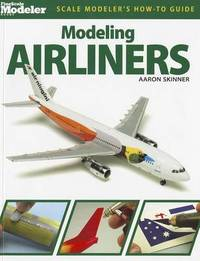 Modeling Airliners by Aaron Skinner
