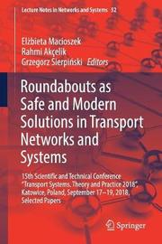 Roundabouts as Safe and Modern Solutions in Transport Networks and Systems image