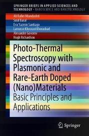 Photo-Thermal Spectroscopy with Plasmonic and Rare-Earth Doped (Nano)Materials by Ali Rafiei Miandashti