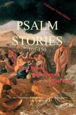 Psalm Stories 101-150 by Sheila Deeth
