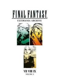 Final Fantasy Ultimania Archive Volume 2 by Square Enix