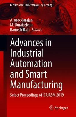 Advances in Industrial Automation and Smart Manufacturing