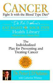 Cancer: Fight it with the Blood Type Diet by Catherine Whitney image