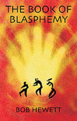 The Book of Blasphemy by Bob Hewett image