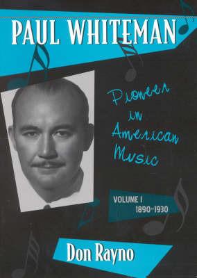 Paul Whiteman by Don Rayno
