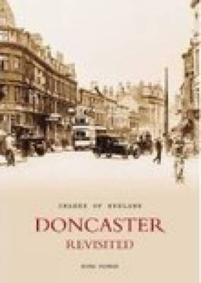Doncaster Revisited by Peter Tuffrey