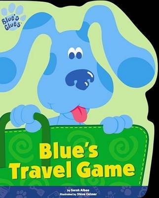 Blue's Travel Game by Sarah Albee