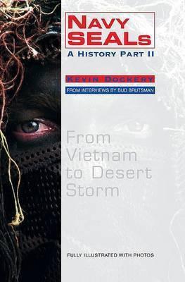 Navy Seals: A History: v. 2 by Kevin Dockery
