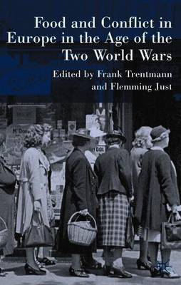 Food and Conflict in Europe in the Age of the Two World Wars image
