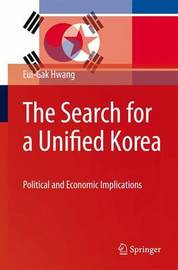 The Search for a Unified Korea by Eui-Gak Hwang image