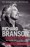 Losing My Virginity by Richard Branson