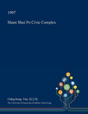 Sham Shui Po Civic Complex by Ching-Hung Yan