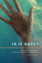Is It Safe? by Sarah A. Vogel