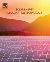 Solar Energy Desalination Technology by Hongfei Zheng