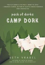 Camp Dork by Beth Vrabel image