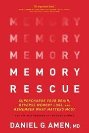 Memory Rescue by Dr Daniel G. Amen