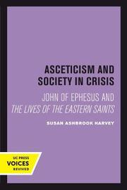 Asceticism and Society in Crisis by Susan Ashbrook Harvey image