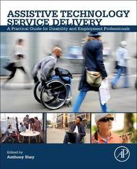 Assistive Technology Service Delivery