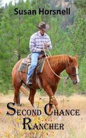 Second Chance Rancher by Susan Horsnell image