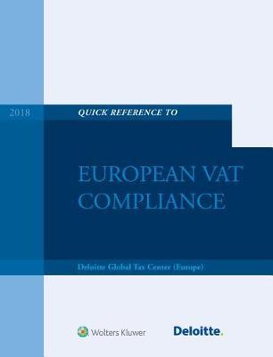 Quick Reference Guide to European Vat Compliance by (europe) Deloitte Global Tax Center