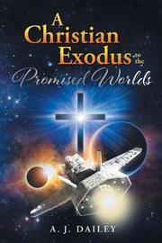A Christian Exodus by A J Dailey image