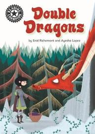Reading Champion: Double Dragons by Enid Richemont