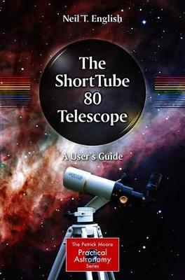 Choosing and Using a Dobsonian Telescope: 1 (The Patrick Moore Practical Astronomy Series)