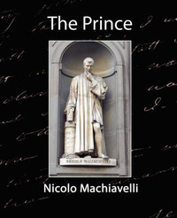 The Prince by Machiavelli Nicolo Machiavelli image