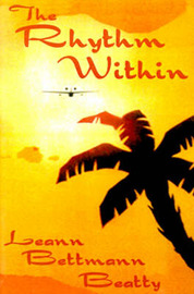 The Rhythm Within: A Twenty First Century Fairy Tale by Leann Bettmann Beatty image