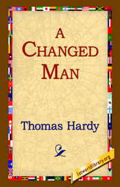 A Changed Man by Thomas Hardy image