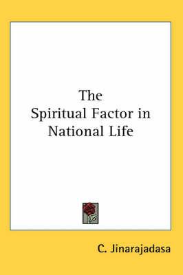 The Spiritual Factor in National Life by C. Jinarajadasa image