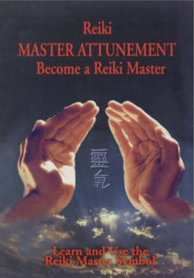 Reiki: Master Attunement by Steve Murray image