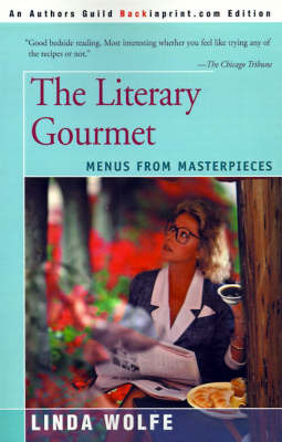 The Literary Gourmet: Menus from Masterpieces by Linda Wolfe image