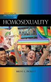 Historical Dictionary of Homosexuality by Brent Pickett image