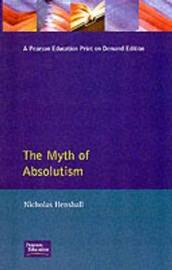 The Myth of Absolutism by Nicholas Henshall image