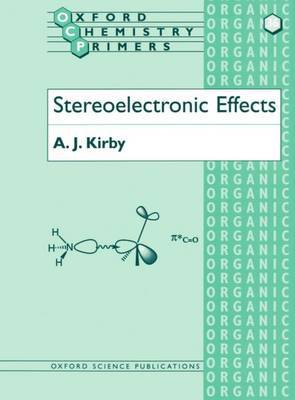 Stereoelectronic Effects by A.J. Kirby image