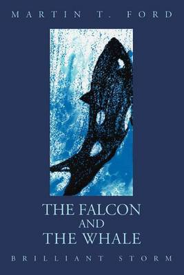 The Falcon and the Whale: Brilliant Storm by Martin T. Ford image