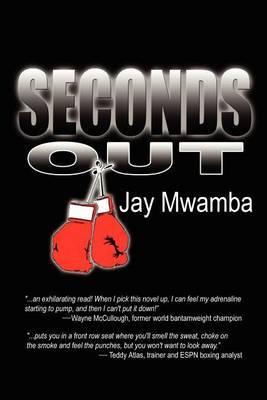 Seconds Out by Jay Mwamba image