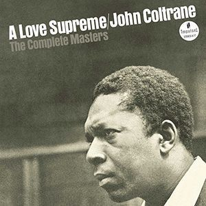 Love Supreme: The Complete Masters by John Coltrane