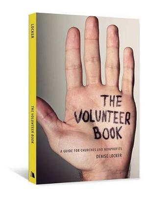 The Volunteer Book by Denise Locker