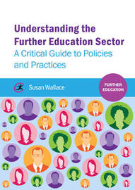 Understanding the Further Education Sector by Susan Wallace image